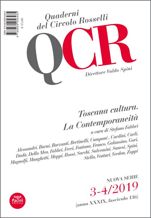 TOSCANA CULTURA. LA CONTEMPORANEITÀ A cura di Stefano Fabbri